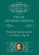 Felix Mendelssohn : Violin Concerto in E Minor (Miniature Score) - Felix Mendelssohn