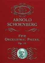 Five Orchestral Pieces - Schoenberg