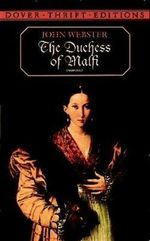The Duchess of Malfi : Dover Thrift Editions - John Webster