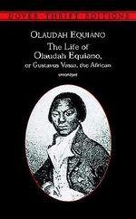 The Life of Olaudah Equiano, or Gustavus Vassa, the African : Or Gustavus Vassa, the African - Olaudah Equiano