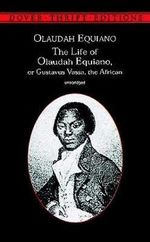 The Life of Olaudah Equiano : Or Gustavus Vassa, the African - Olaudah Equiano