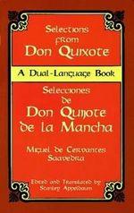 Don Quixote: Selections : Selecciones de Don Quijote de La Mancha : A Dual-Language Book - Miguel de Cervantes Saavedra