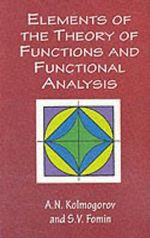 Elements of the Theory of Functions and Functional Analysis : Dover Books on Mathematics - A. N. Kolmogorov