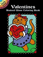 Valentines Stained Glass Coloring Book : Dover Stained Glass Coloring Book - Marty Noble