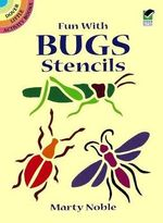 Fun with Bugs Stencils : Dover Stencils - Marty Noble