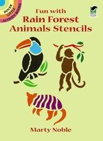 Fun with Rain Forest Animals Stencils - Marty Noble