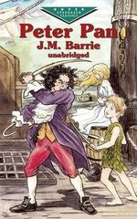 Peter Pan : Dover Evergreen Classics - J. M. Barrie