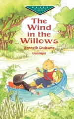 The Wind in Willows - Kenneth Grahame