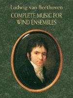 Complete Music for Wind Ensembles - Beethoven