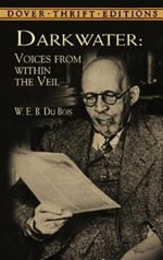 Darkwater : Voices from within the Veil - W. E. B. Du Bois