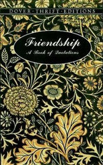 Friendship : A Book of Quotations :  A Book of Quotations