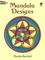 Mandala Designs : Paper Dolls in Full Color - Martha Bartfield