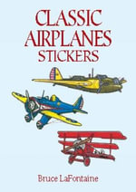 Classic Airplanes Stickers - Bruce LaFontaine