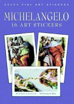 Michelangelo : 16 Art Stickers - Buonarroti Michelangelo