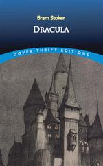 Dracula : Dover Thrift Editions - Bram Stoker