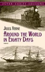 Around the World in Eighty Days : Dover Thrift Editions - Jules Verne