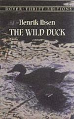 The Wild Duck : Dover Thrift Editions - Henrik Ibsen