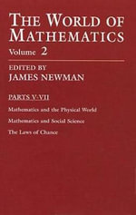 The World of Mathematics, Vol. 2 - James R. Newman