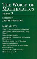 The World of Mathematics, Vol. 3 : World of Mathematics - James R. Newman
