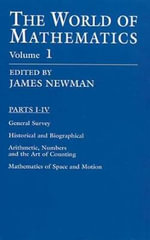 The World of Mathematics, Vol. 1 - James R. Newman