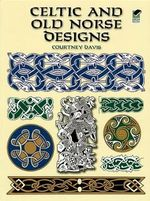 Celtic and Old Norse Designs - Courtney Davis