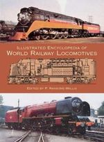 Illustrated Encylopedia of World Railway Locomotives - Ransome-Wallis