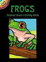Frogs Stained Glass Coloring Book - John Green