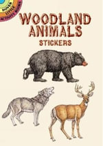 Woodland Animals Stickers : Dover Little Activity Books Stickers - Dianne Gaspas