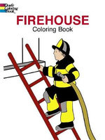 Fire House Colouring Book : Dover Coloring Books - Cathy Beylon