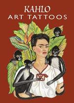 Kahlo Art Tattoos - Frida Kahlo