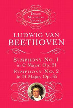 Symphony No. 1 in C Major, Op. 21 & Symphony No. 2 in d Major, Op. 36 - Ludwig van Beethoven