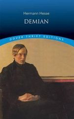 Demian : Dover Thrift Editions - Hesse
