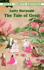 The Tale of Genji : Dover Thrift Editions - Murasaki Shikibu