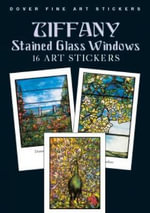 Tiffany Stained Glass Windows : Dover Art Stickers - Louis Comfort Tiffany