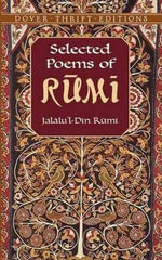 Selected Poems of Rumi : Dover Thrift Editions - Jelaludin Rumi