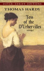 Tess of the D'Urbervilles : Dover Thrift Editions - Thomas Hardy