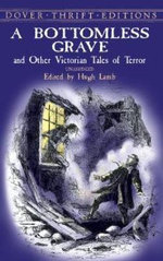A Bottomless Grave : And Other Victorian Tales of Terror - Hugh Lamb