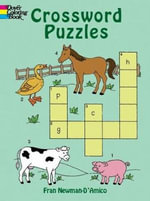 Crossword Puzzles : Dover Children's Activity Books - Fran Newman-D'Amico