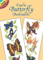 Twelve Butterfly Bookmarks - Jan Sovak
