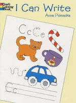 I Can Write : Dover Coloring Books - Anna Pomaska