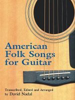 American Folk Songs for Guitar - David Nadal