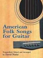 American Folk Songs for Guitar - David Nadal