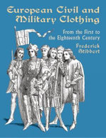 European Civil and Military Clothing : Dover Pictorial Archives - Frederic Stibbert
