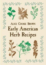 Early American Herb Recipes - Brown