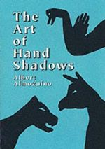 The Art of Hand Shadows - Albert Almoznino