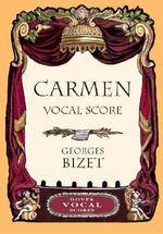Georges Bizet : Carmen Vocal Score - Georges Bizet