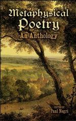 Metaphysical Poetry : An Anthology