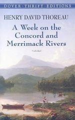A Week on the Concord and Merrimack Rivers : Dover Thrift Editions - Henry David Thoreau