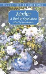 Mother : A Book of Quotations