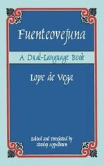 Fuenteovejuna : A Dual-Language Book :  A Dual-Language Book - Lope de Vega